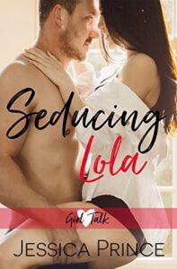 Seducing Lola