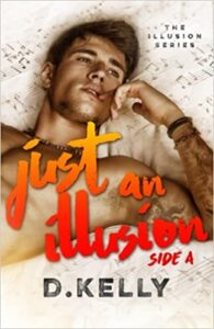Just an Illusion: Side A