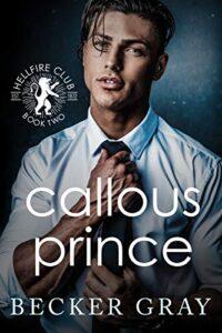 Callous Prince